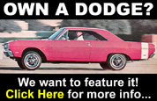 Own A Dodge? Have it featured on this site.